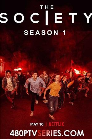 The Society Season 1 Full Hindi Dual Audio Download 480p 720p [ हिंदी + English ]
