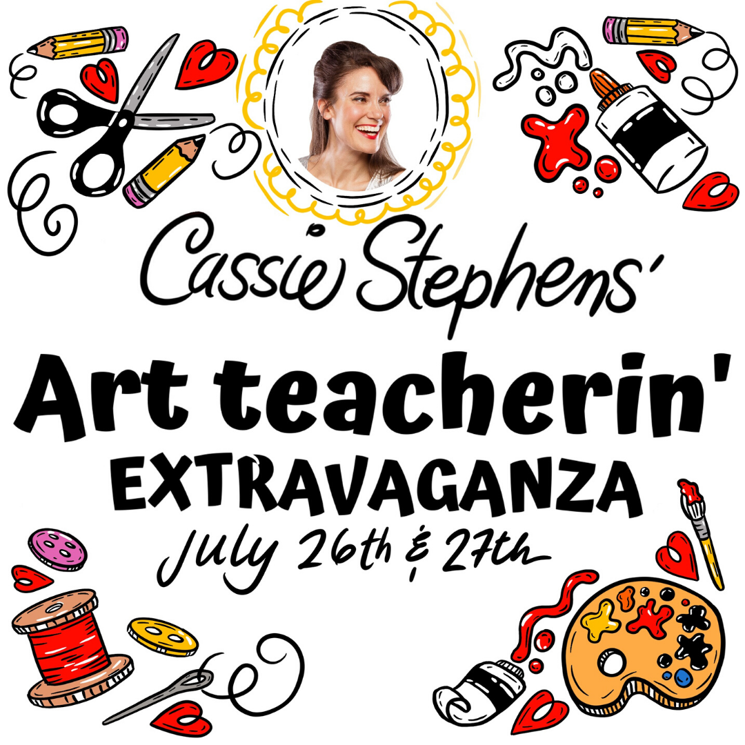 Art Teacherin' Extravaganza 2