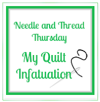 http://www.myquiltinfatuation.com/p/needle-and-thread-thursday.html