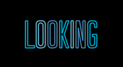 Looking - HBO