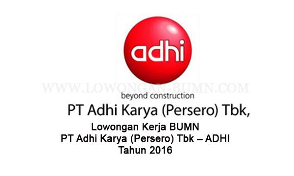 Lowongan Kerja BUMN PT Adhi Karya (Persero) Tbk – ADHI