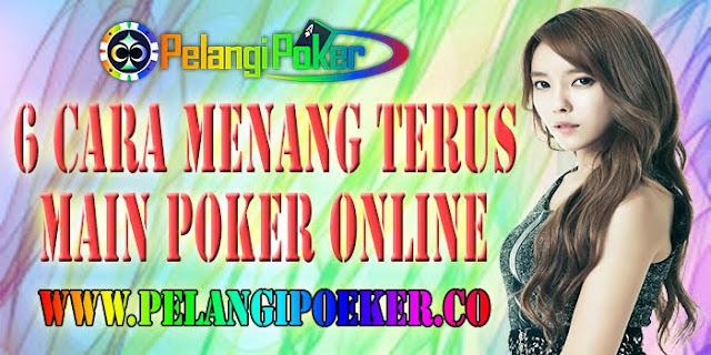 6-Cara-Menang-Terus-Main-Poker-Online