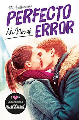 Libro - PERFECTO ERROR (The Heartbreakers). Ali Novak (Alfaguara - 18 Enero 2018) | WATTPAD - LITERATURA JUVENIL portada libro español