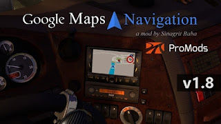 ets 2 google maps navigation for promods v1.8