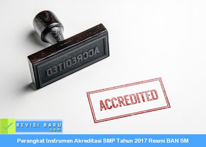 instrumen akreditasi smp tahun 2017