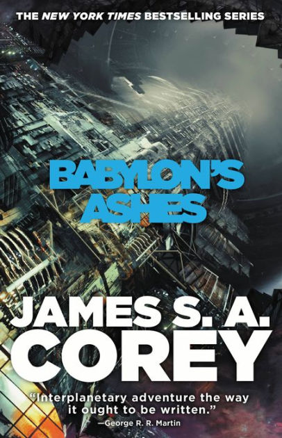 "Click Here To Order ""Babylon's Ashes"" by James. S.A. Corey!!!"
