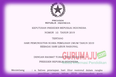 PEMILU 17 April 2019 Ditetapkan Sebagai Hari Libur Nasional