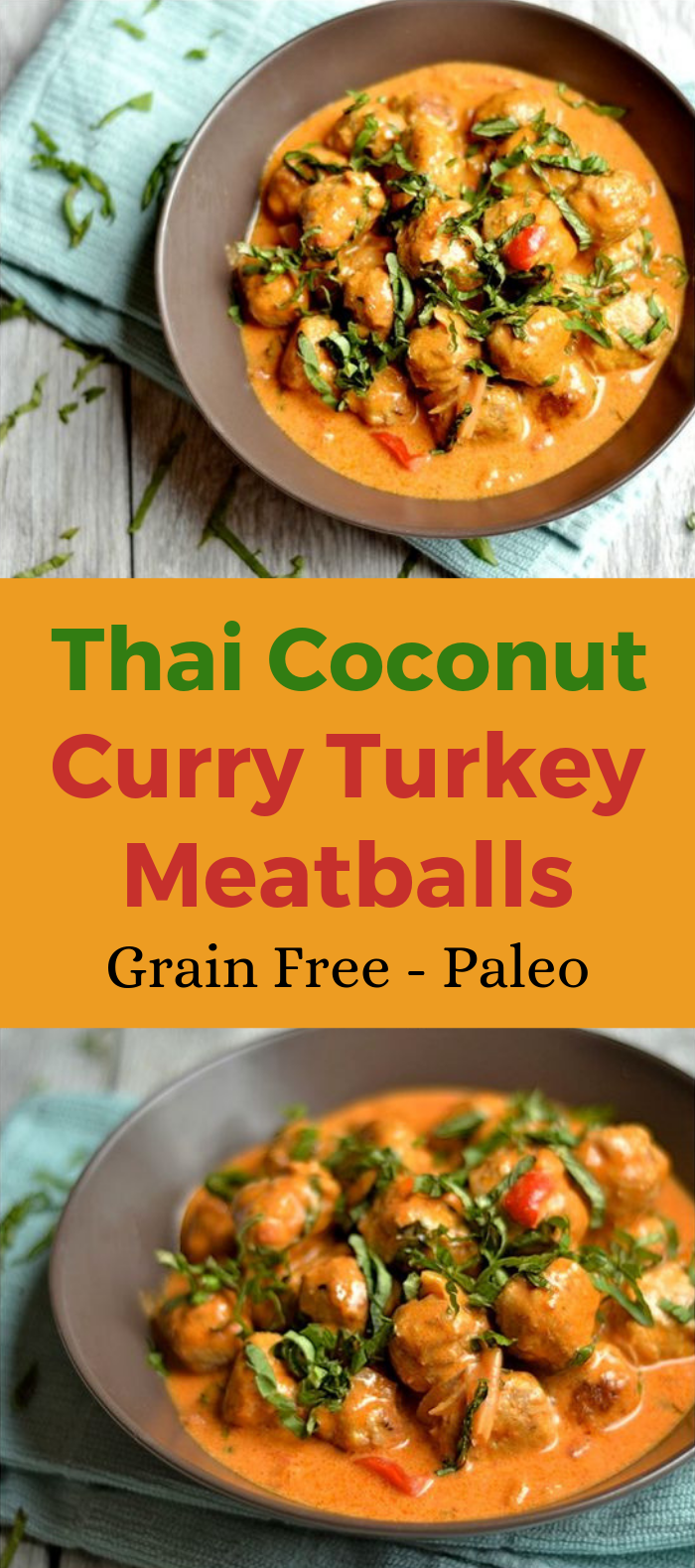 THAI COCONUT CURRY TURKEY MEATBALLS #Meatballs #HealthyRecipe