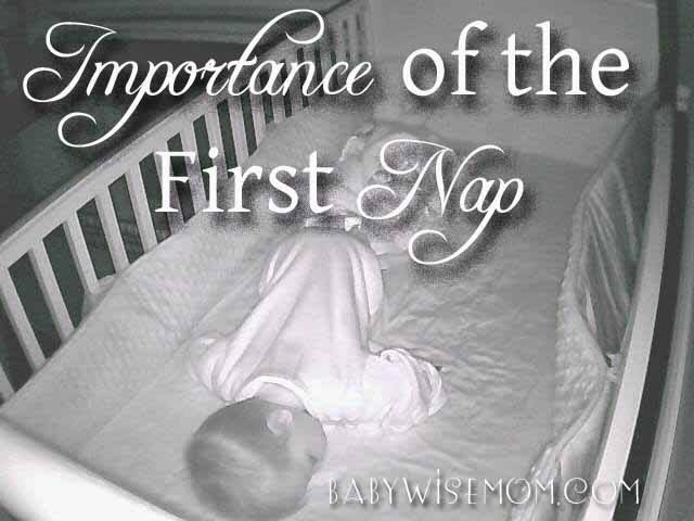 Importance of the First Nap Chronicles of a Babywise Mom