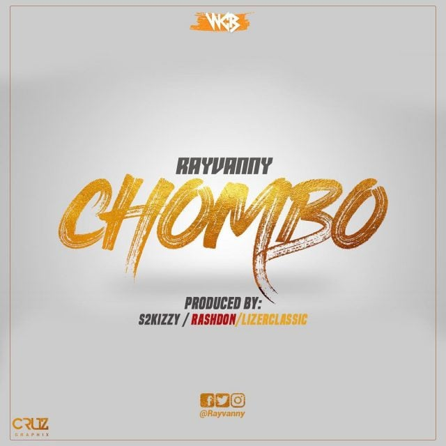 New Audio | Rayvanny – Chombo | Download Mp3