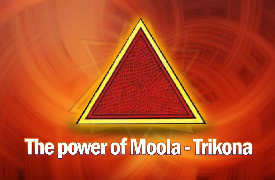 The power of Moola-Trikona