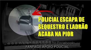 [VÍDEO] POLICIAL ESCAPA DE UM SEQUESTRO E ATIRA EM MARGINAIS