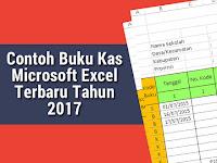 Contoh Buku Kas Microsoft Excel Terbaru Tahun 2017