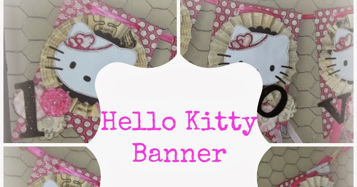Lifesimply Hello Kitty Banner Projects