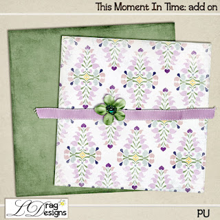 Creative Team for LDrag Designs -  This Moment in Time and Coordinating Freebie