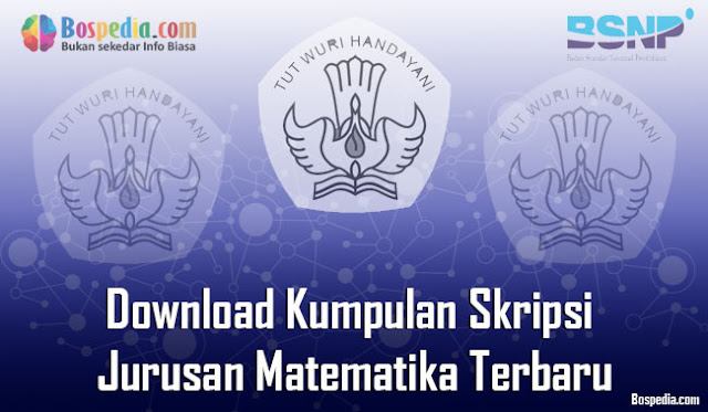 Download Kumpulan Skripsi Untuk Jurusan Matematika Terbaru