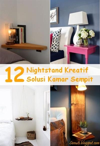 Pilihan berikutnya adalah nightstand kreatif solusi kamar sempit: