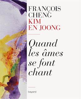 Quand les âmes se font chant, François Cheng Kim En Jong