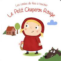 Les contes de fées à toucher - Le Petit Chaperon Rouge - Editions TAM TAM
