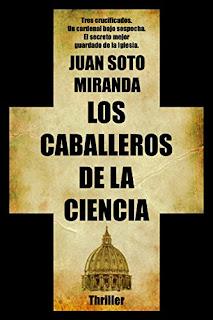 Juan Soto Miranda - Los Caballeros de la Ciencia.
