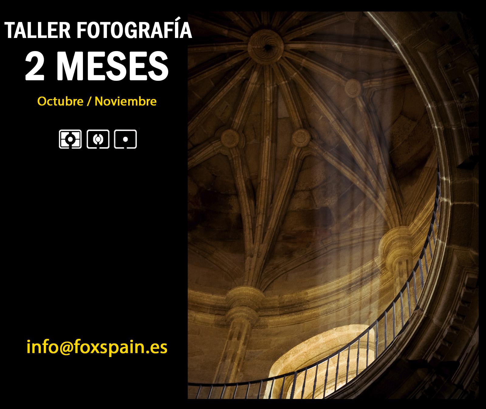 Taller de Fotografía 2 Meses en Vigo / Octubre - Noviembre 2018 ...