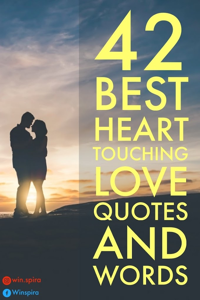 ♥️ 42 Best Heart Touching Love Quotes And Words ♥️