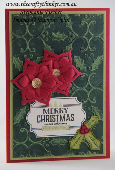 #thecraftythinker, #stampinup, #christmascard, #cardmaking, #inkresist, Christmas card, Poinsettia, Holly, Ink Resist technique, Stampin' Up Australia Demonstrator, Stephanie Fischer, Sydney NSW