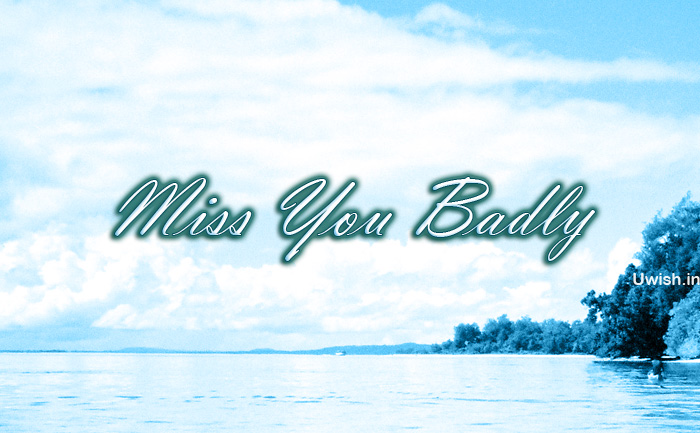 Miss you badly e greeting cards and wishes in beach.