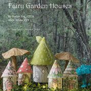 Tiny Tangled Houses - Celebrate Spring  with Fairy Garden Houses