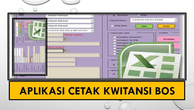 Download Aplikasi Cetak Kwitansi BOS Semua Jenjang Sekolah 2018