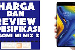 Harga dan Review Spesifikasi Xiaomi Mi Mix 3
