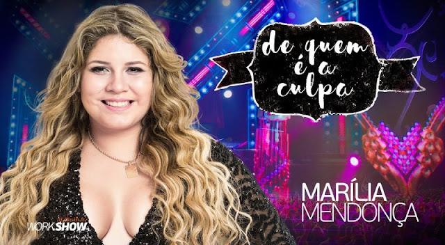 Marilia Mendonça - De Quem É A Culpa