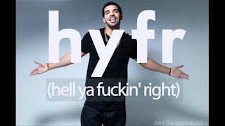 HYFR (Hell Ya Fuckin' Right) Drake Lyrics (feat. Lil' Wayne)