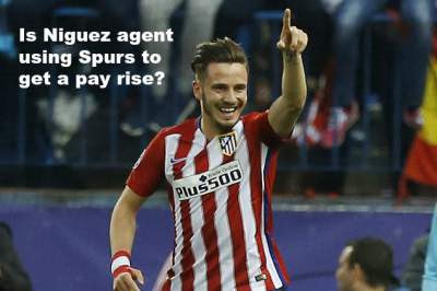 Is Niguez agent using Spurs to get a pay rise