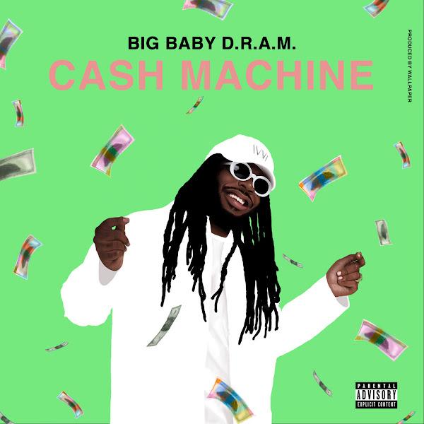 D.R.A.M. - Cash Machine - Single Cover
