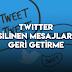 Twitter Silinen Mesajları Getirme - Mesajlar Aslında Silinmiyor!