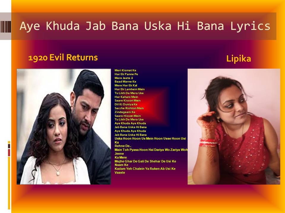 Best 1920 Evil Returns Song Jab Bana Uska Hi Bana Lyrics Image