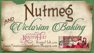 Nutmeg and Victorian Baking by USA Today Bestselling Author Kristin Holt