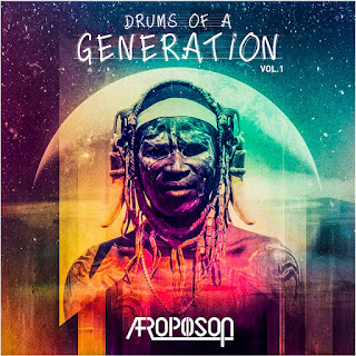 Afropoison - Drums Of A Generation (EP)