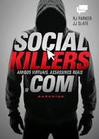 http://www.blogdopedrogabriel.com/2017/03/resenha-social-killers-amigos-virtuais.html
