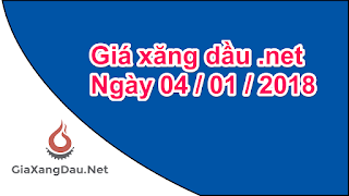 gia-ban-le-xang-dau-dang-ap-dung-tu-15-h-04-01-2018