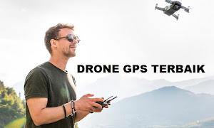 10 Drone GPS Terbaik Harga Murah Update 2019
