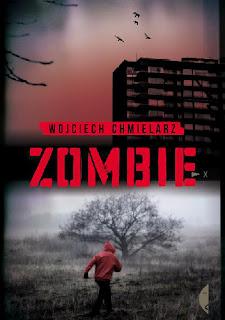 """""""Zombie"""" Wojciech Chmielarz"""