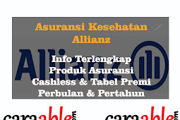 Asuransi Kesehatan Allianz : Info Lengkap Premi dan Produk Asuransi Cashless