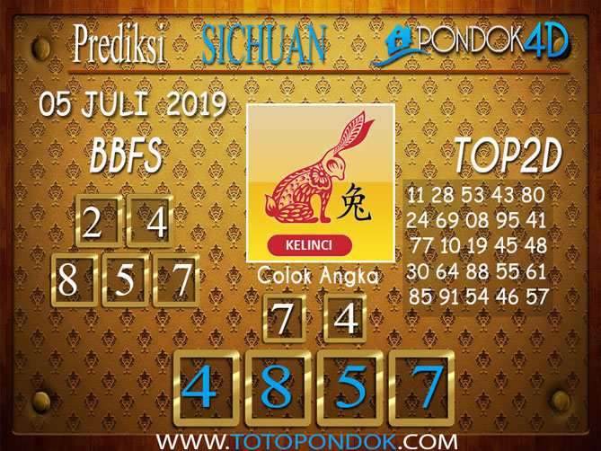 Prediksi Togel SICHUAN PONDOK4D 05 JULI  2019