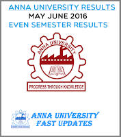 Anna University Results 2016 May June 2016 UG PG Even Semester 2016
