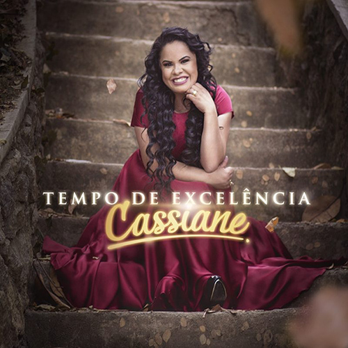 Download Cassiane Tempo de Excelência 2016 Download Cassiane Tempo de Excelência 2016 cassiane tempo de excelencia