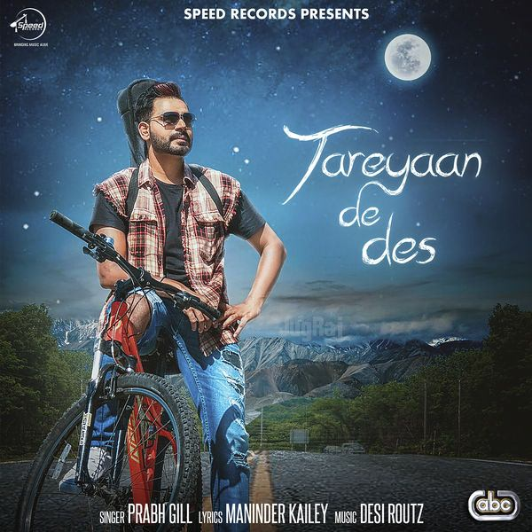 Tareyaan De Des Prabh Gill  new song
