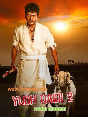 Yudh Qaidi 2 2017 HDRip 480p Hindi Dubbed 300MB