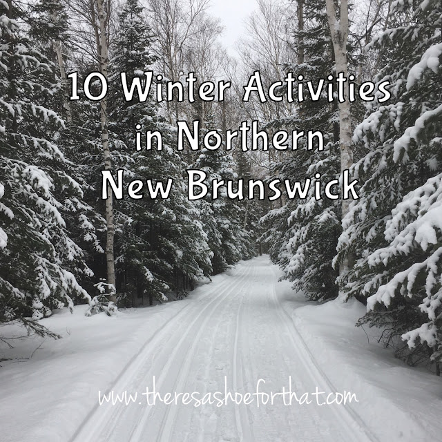 10 Winter Activities in Northern New Brunswick
